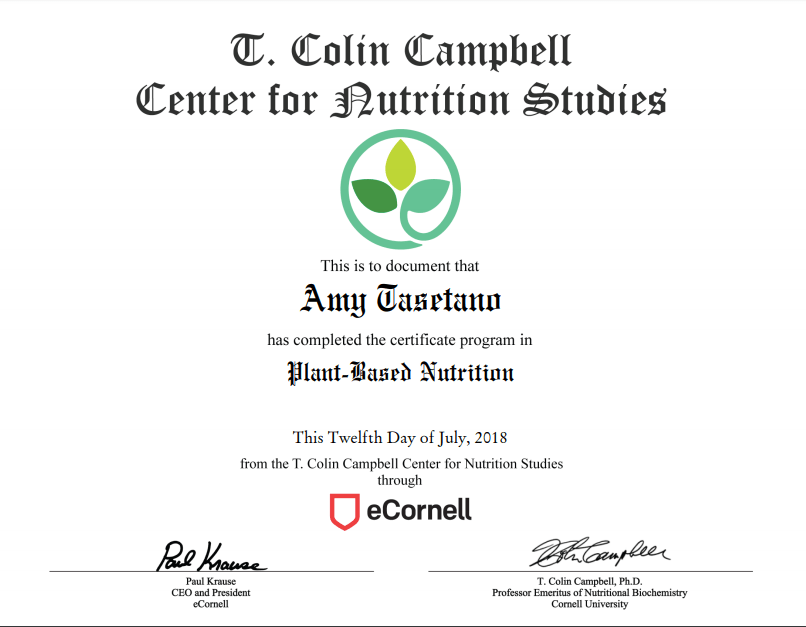 Proud To Have Earned The E Cornell Plant Based Nutrition Certificate